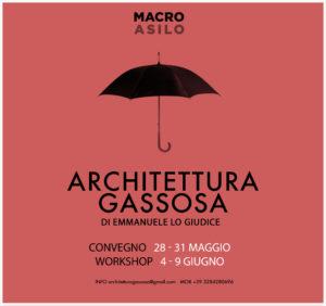ARCHITETTURA GASSOSA CONVEGNO E WORKSHOP INTERNAZIONALE DI ARCHITETTURA